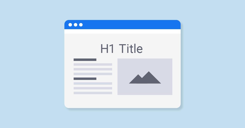 ضروری بودن تگ h1 برای رتبه بندی صفحات